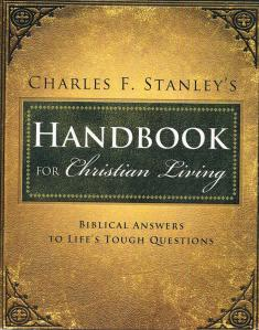Study Guide for Charles Stanley, Handbook for Christian Living The Personal Growth unit pages 289 – 377. Freedom is on page 319 in textbook.